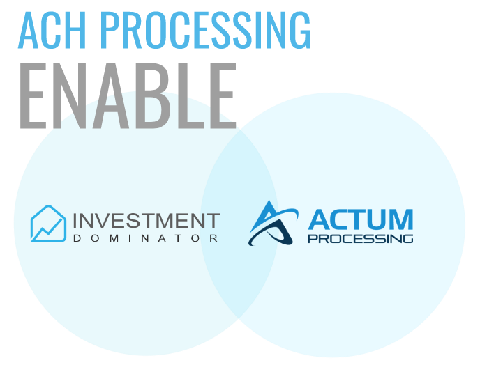 How To Enable The Actum Automated ACH Payment Processing Option For An Owner Financed Note (Loan or Lease Purchase)