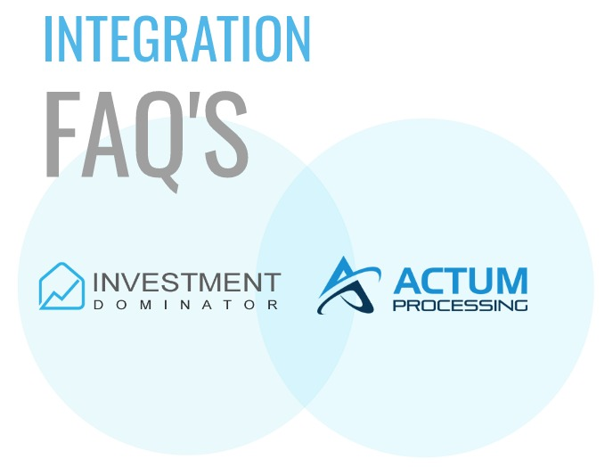 Automated ACH Payment Processing –Actum Integration FAQ's –What You Need To Know